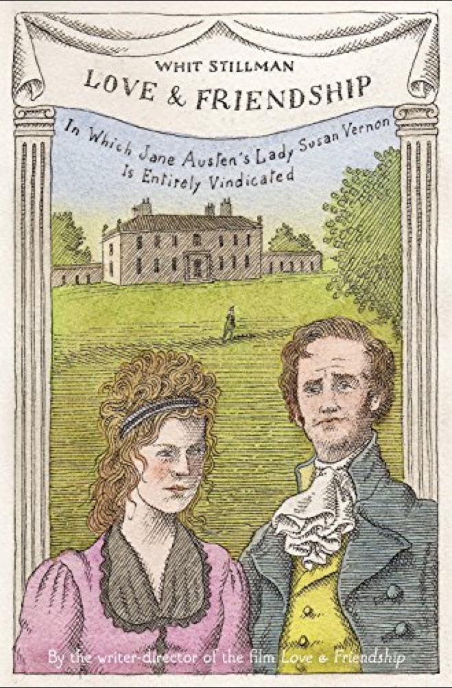 Love & Friendship Book Cover Whit Stillman Lady Susan Jane Austen