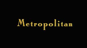 Metropolitan Title Card