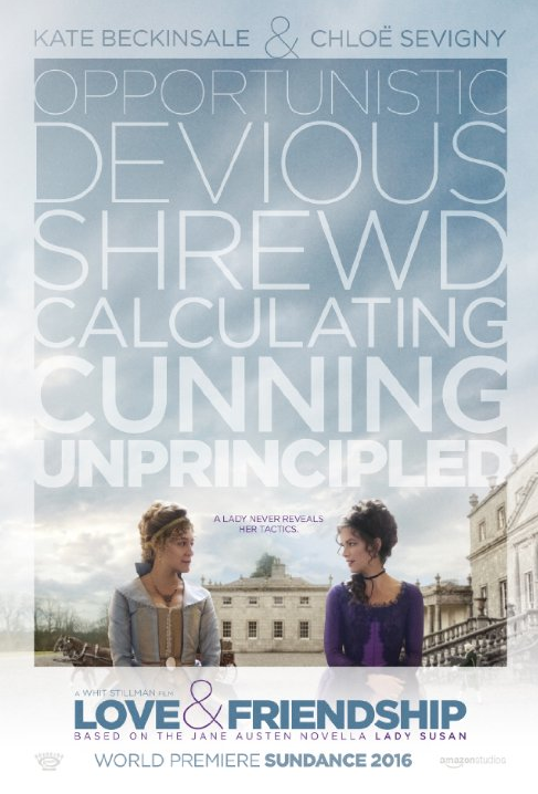 Love & Friendship Poster Whit Stillman Kate Beckinsale Chloe Sevigny